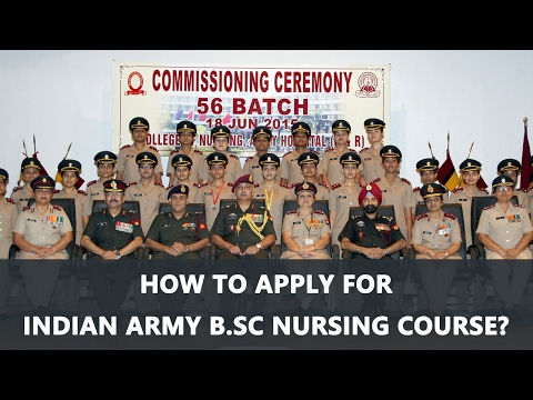How to apply for Indian Army B Sc Nursing Course ?