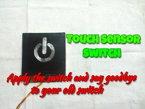 Touch Switch..Simple Touch Sensor Circuit..A New Generation Switch Which Operated By Touch..