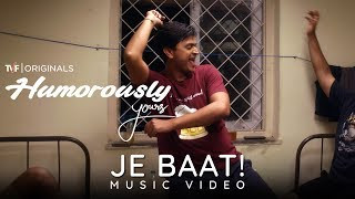 Je Baat! | Humorously Yours S02