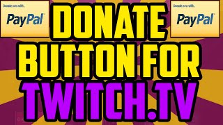 How To Get A Donate Button On Twitch 2017 Using Paypal Twitch Paypal