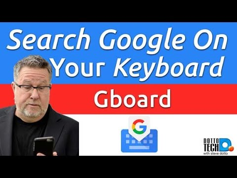 Google Keyboard - Gboard - Search and Share from your Mobile Keyboard