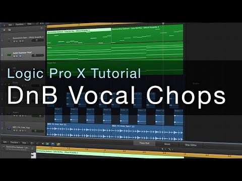 Logic Pro X - DnB Vocal Chops Tutorial