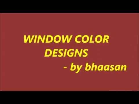 window color designs with BGM - by Bhaskar sundaresan