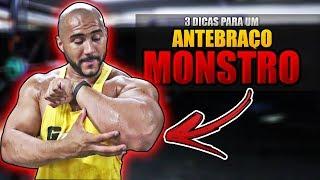 3 DICAS PARA ANTEBRAÇOS MONSTROS!