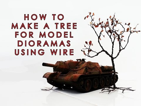 How to make a tree from wire for model dioramas