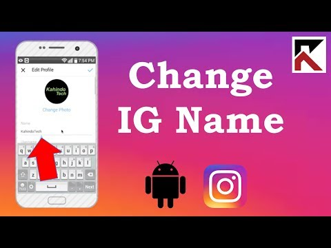 How To Change Instagram Name Android 2018