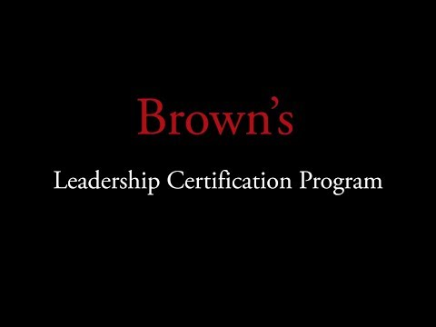 Brown University Leadership Certification Program