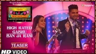 T-Series Mixtape Punjabi: High Rated Gabru/Ban Ja Rani   Neha Kakkar & Guru Randhawa