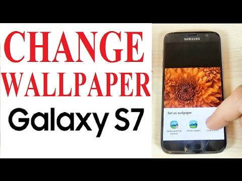 Samsung Galaxy S7, S7 edge - How to Change Wallpaper