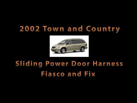 2002 Town and Country Sliding Power Door Harness - Part Problems and Fix