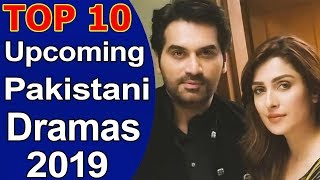 Top 10 Best Upcoming Pakistani Dramas 2019 List