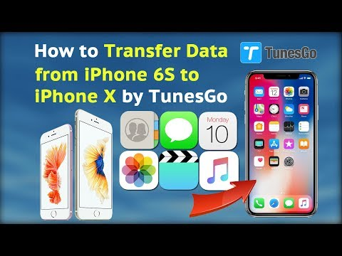 How to Transfer Data from iPhone 6S to iPhone X by TunesGo