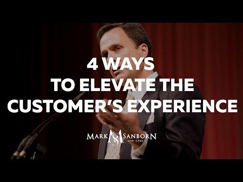 4 Ways to Elevate the Customer's Experience   Mark Sanborn Customer Service Keynote Speaker