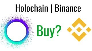 Holochain (hot) On Binance   Should You Invest?