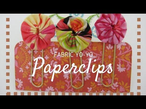 Fabric Yo-yo Paperclips Tutorial
