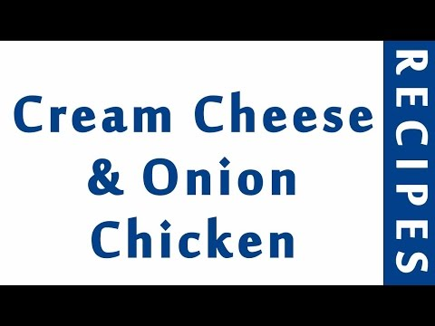 Cream Cheese & Onion Chicken | Easy Low Carb Recipes | DIET RECIPES | RECIPES LIBRARY