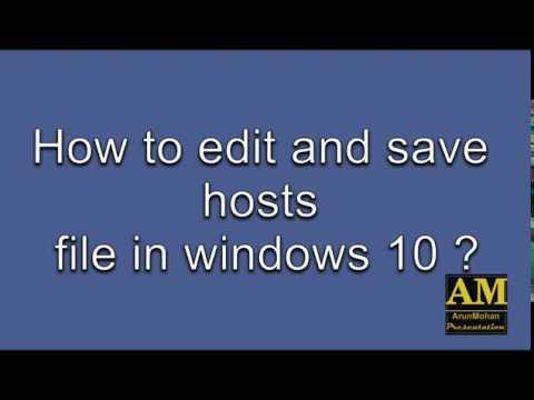 How to change/ edit and save hosts file in windows 10