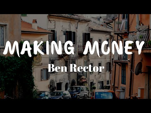 Making Money by Ben Rector