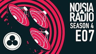 Noisia Radio S04E07