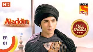 Aladdin Ep 1 Full Episode 21st August, 2018