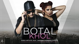 Botal Khol (The Baller's Anthem) - Knox Artiste Feat. Jasmine Sandlas & Mafia | New Song 2017