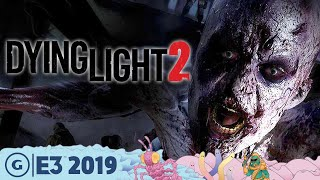 Dying Light 2: Infection And Exploration Evolved   E3 2019