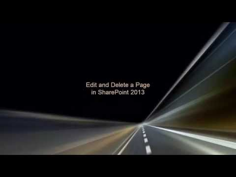 Edit and Delete a Page in SharePoint 2013