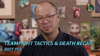 Teamfight Tactics and Death Recap | Riot Pls - League of Legends