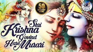 SHRI KRISHNA GOVIND HARE MURARI   VERY BEAUTIFUL SONG - POPULAR KRISHNA BHAJAN ( FULL SONG )
