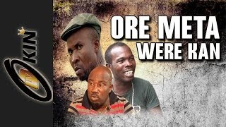 Ore Meta Were Kan Latest Nollywood movie 2014