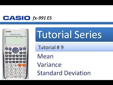 How to calculate Standard deviation, Variance and Mean in Casio 991 ES Plus