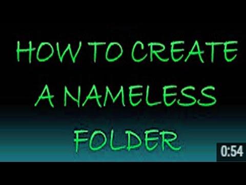 How to creat nameless folder