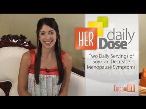 Can Soy Decrease Menopause Symptoms? - HER Daily Dose