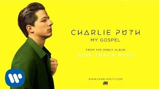 Charlie Puth - My Gospel [Official Audio]