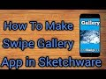 How To Make Swipe Gallery App in Sketchware..