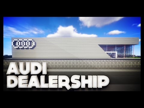 Minecraft - Audi Dealership