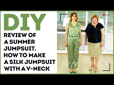 DIY: Review of a summer jumpsuit. How to make a silk jumpsuit with a V-neck.