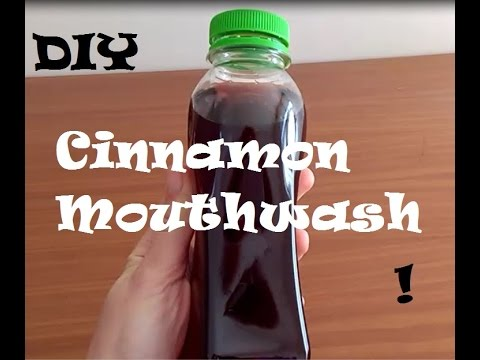 DIY- Cinnamon Mouthwash - Homemade - 4 ingredients