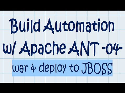 ANT tutorial 04 - war and deploy to JBoss