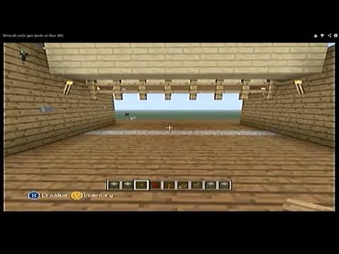 Minecraft castle gate (works on Xbox 360)