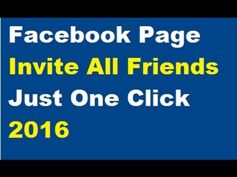 Invite All Friends to Facebook Page Automatically with One Click 2016