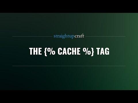 The {% cache %} tag