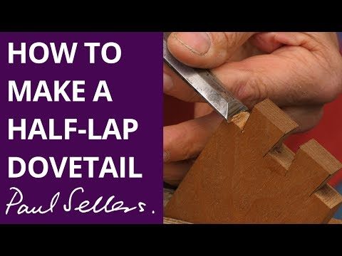 How to make a Half-Lap Dovetail | Paul Sellers