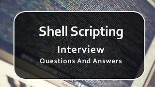 Shell Scripting Interview Questions and Answers   Linux  Shell Script  