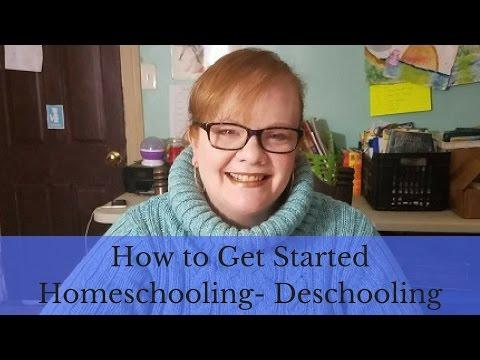 How to Get Started Homeschooling- Deschooling