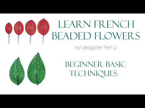 French beaded flowers - beginner basic techniques, a technique reference guide