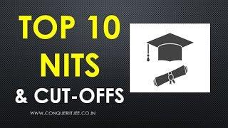 Top 10 NITs - placements, JEE MAIN cutoffs, Seats, Fees