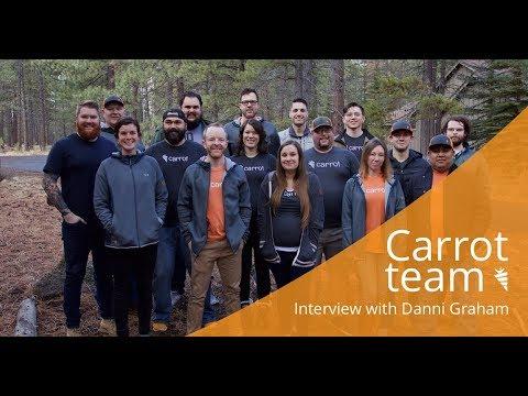 Meet the Carrot Team: An Interview w/ Danni Graham