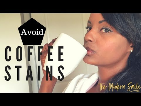 Coffee Stains ! Tips on how to avoid coffee stains on your teeth.
