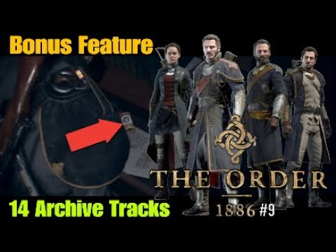THE ORDER 1886™ #9 Bonus Feature 14 Archive Tracks